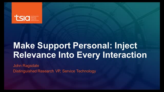 Make Support Personal: Inject Relevance Into Every Interaction