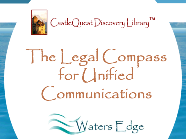 The Legal Compass for Unified Communications