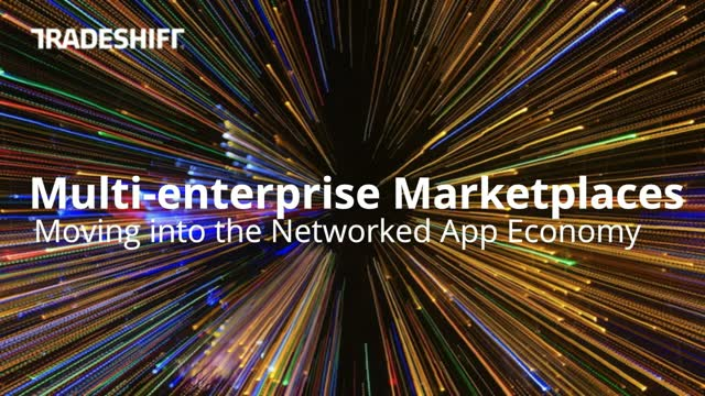 Multi-enterprise marketplaces: Moving into the Networked Apps Economy Redefining