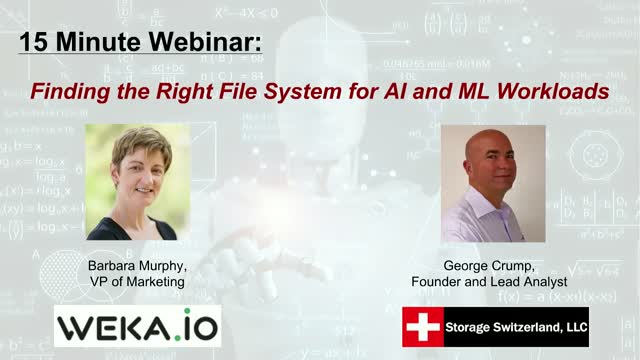 15 Minute Webinar - Finding the Right File System for AI and ML Workloads