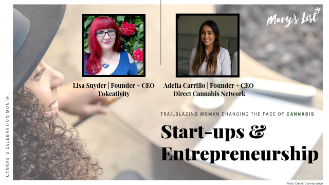 Trailblazing Women Changing the Face of Cannabis: Start-ups & Entrepreneurship