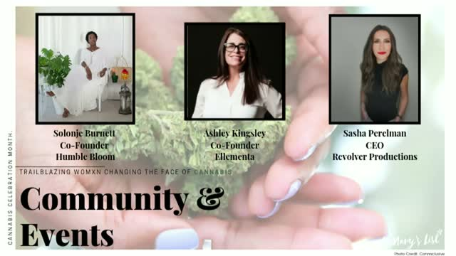 Trailblazing Women Changing the Face of Cannabis: Community & Events