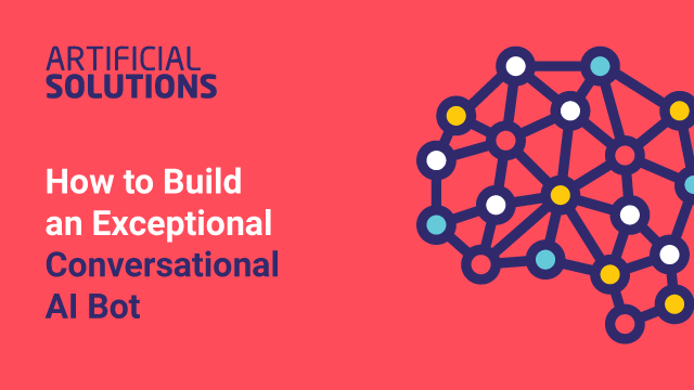 How to Build an Exceptional Conversational AI Bot