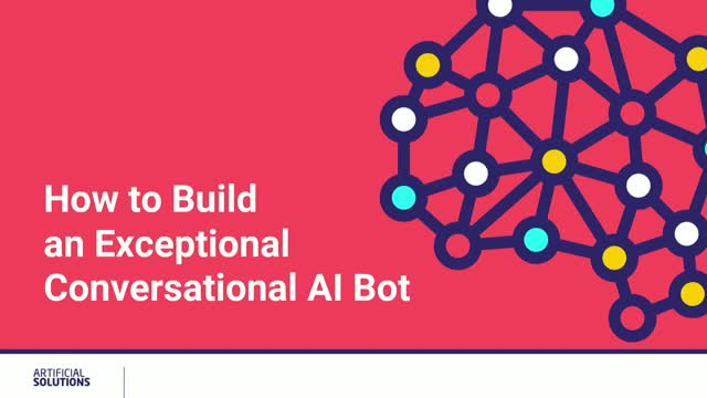 Learn How to Build an Exceptional Conversational AI Bot
