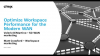 Optimize Workspace Performance for the Modern WAN