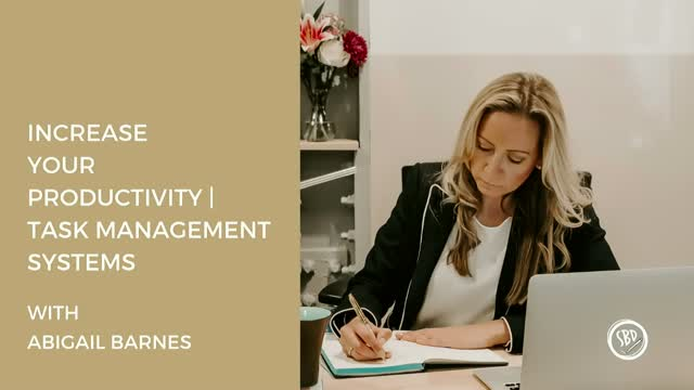 Increase your Productivity by Streamlining Your Task Management