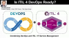 Is ITIL 4 DevOps Ready?