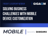 Solving Business Challenges with Mobile Device Customization