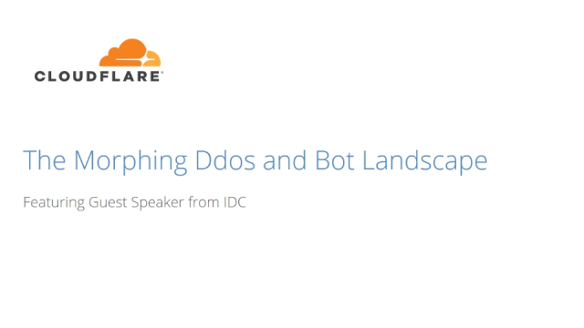 The Morphing DDoS and Bot Landscape: Featuring Guest Speaker from IDC