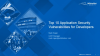 Top 10 Application Security Vulnerabilities for Developers