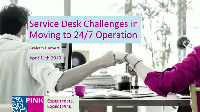 Service Desk Challenges in Moving to 24/7 Operation