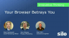 Your Browser Betrays You