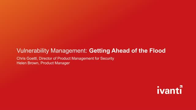 Vulnerability Management: Getting Ahead of the Flood