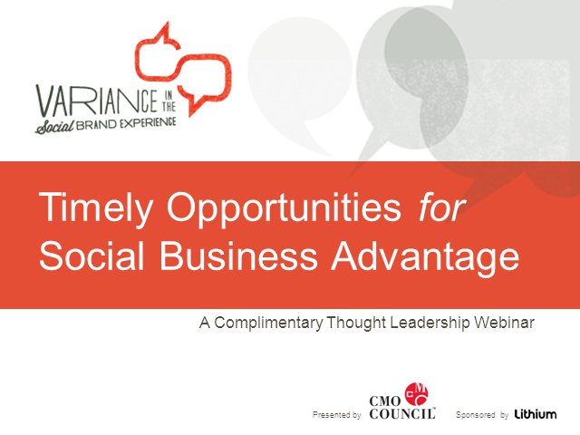 Timely Opportunities for Social Business Advantage