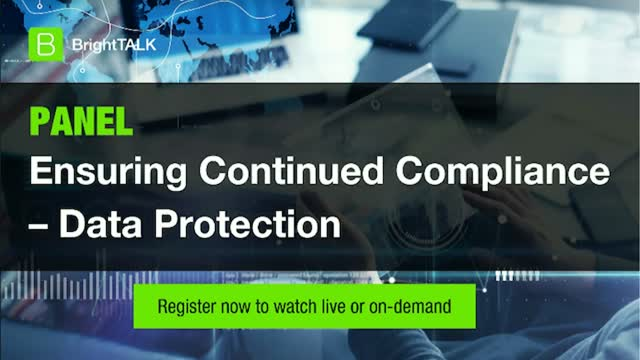 [PANEL] Ensuring Continued Compliance – Data Protection