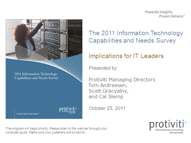 The Protiviti IT Capabilities and Needs Survey – Implications for IT Leaders