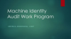 Assessing Machine Identity Risk with the New Audit Work Program