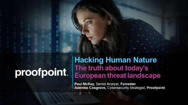 Hacking Human Nature - The truth about today's European threat landscape