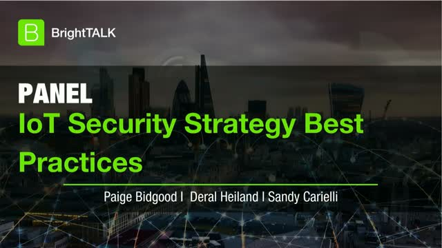 [PANEL] IoT Security Strategy Best Practices