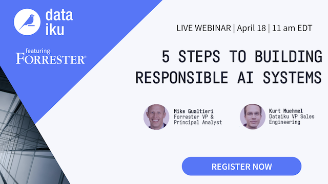 5 Steps to Building Responsible AI Systems (featuring Forrester)