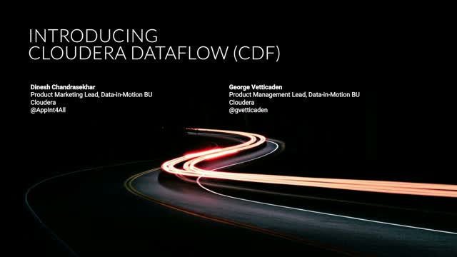 Introducing Cloudera DataFlow (CDF)