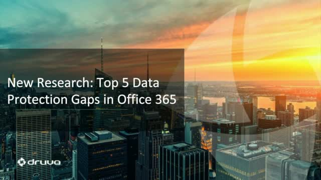 Top 5 Data Protection Gaps in Office 365