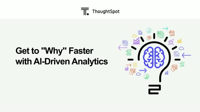 "Get to ""Why"" Faster with AI-Driven Analytics"