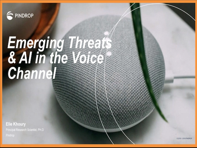 Emerging Threats in Your Call Center- Chatbots, Synthetic Voice and Leaky IVRs