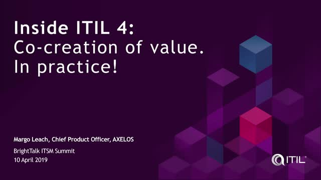 Inside ITIL 4: Co-creation of value. In practice!