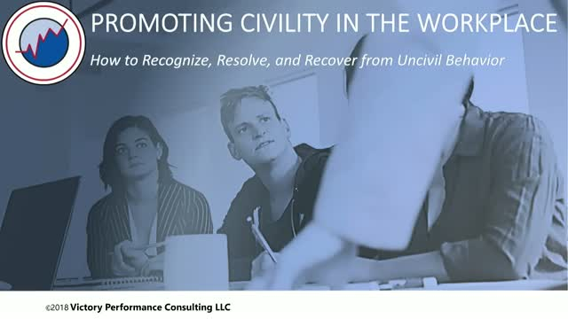 PROMOTING CIVILITY IN THE WORKPLACE
