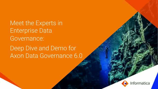 Meet the Experts in Enterprise Data Governance: Deep Dive & Demo of Axon 6.0