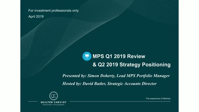 Quilter Cheviot MPS Q1 2019 review