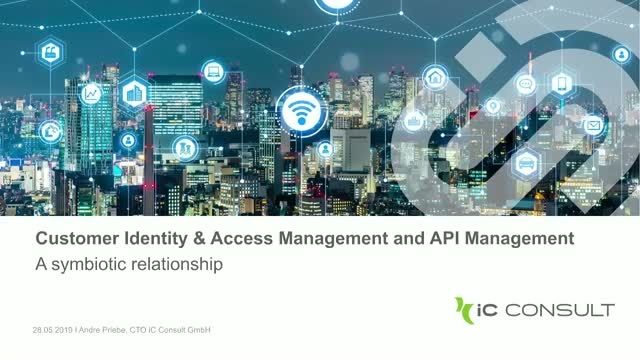 CIAM and API Management  - A symbiotic relationship