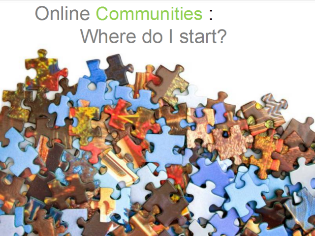 Online Communities: Where do I start?