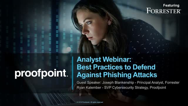 Analyst Webinar: Best Practices to Defend Against Phishing Attacks