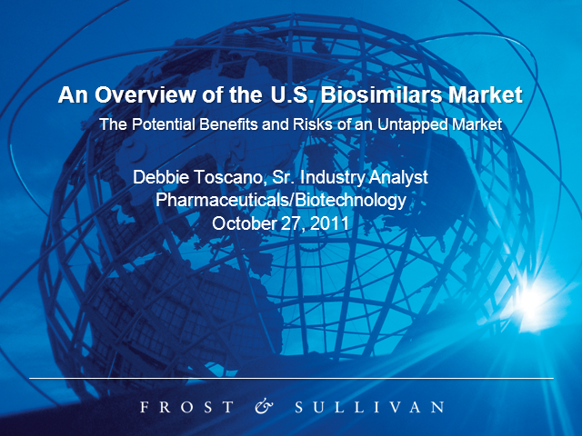 Overview of the U.S. Biosimilars Market: Potential Benefits and Risks