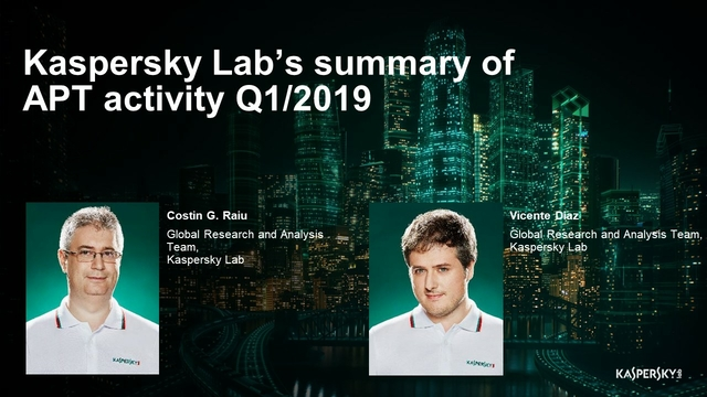 APT Trends in Q1, 2019 – the latest campaigns, tools and targets