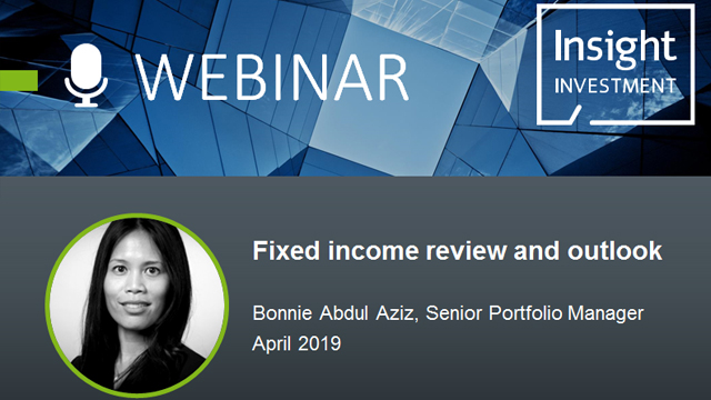 Fixed income review and outlook | April 2019