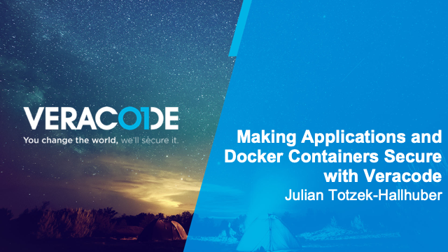 Making Applications and Docker Containers Secure with Veracode