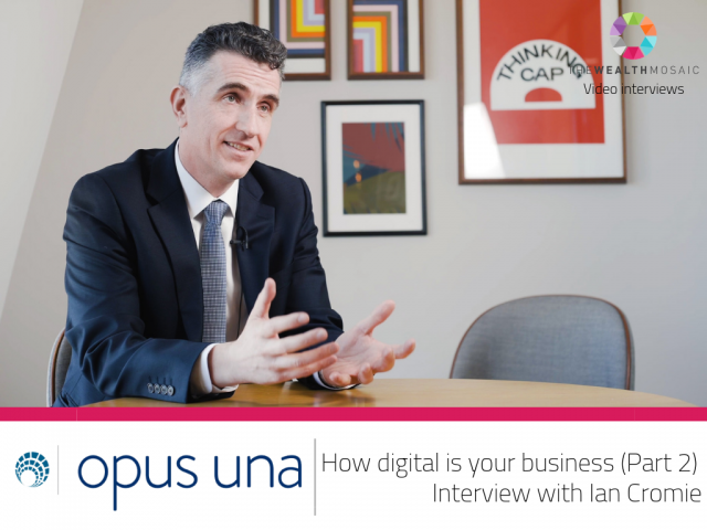 Opus Una: How digital is your business (Part 2)