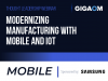 Modernizing Manufacturing with Mobile and IoT