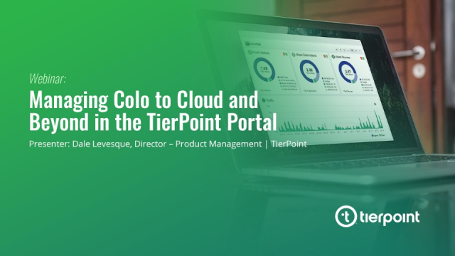Managing Colo to Cloud and Beyond in the TierPoint Portal