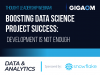 Boosting Data Science Project Success: Development is Not Enough