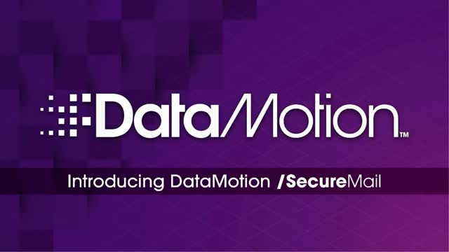 DataMotion SecureMail Overview