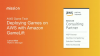 AWS Best Practices - Amazon GameLift