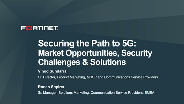 Securing the Path to 5G: Market Opportunities, Security Challenges & Solutions