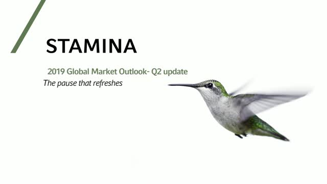 Global market outlook Q2 update: The pause that refreshes