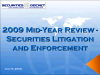 2009 Mid-Year Review - Securities Litigation and Enforcement
