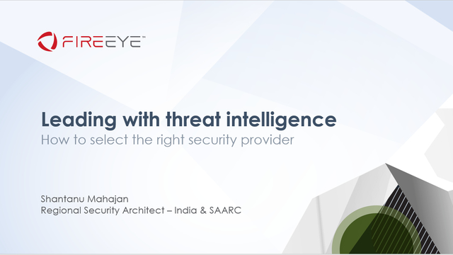 Leading with threat intelligence – How to select the right security provider