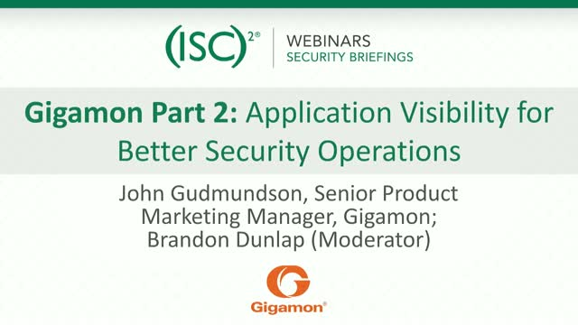 Gigamon #2: Application Visibility for Better Security Operations